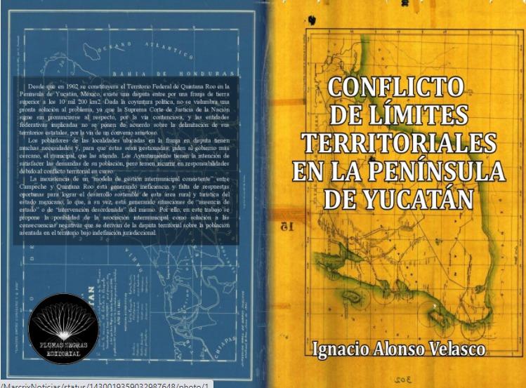 Conflicto de Límites Territoriales en la Península de Yucatán