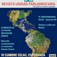 Revista Unidad Parlamentaria # 94 - VI Cumbre CELAC, Esperanza de una Nueva Era
