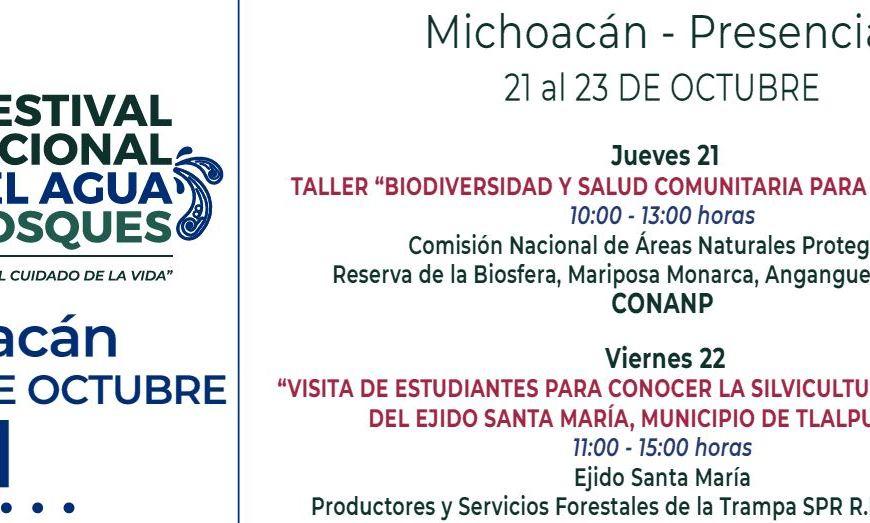 Festival Nacional por el Agua de los Bosques Michoacán