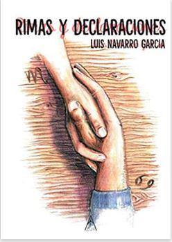 Rimas y Declaraciones Luis Navarro García